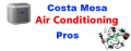 Costa Mesa Air Conditioning Pros