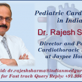 Kids with Transposition of the Great Arteries Gets the Best Treatment with Dr. Rajesh Sharma