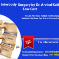 Travel to India for Health Sake to get Anterior Lumbar Interbody Fusion (ALIF) by Dr Arvind Kulkarni