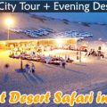 Ever memorable and most remembrance desert safari in Dubai