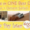 Enjoy the most excitement and extreme adventure at Dubai Desert Safari