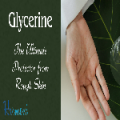 Glycerine - The Ultimate Protector from Rough Skin