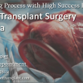 Shiny Prospects of Heart Transplant Surgery in India with Improved Success Rate