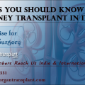 Things you should know about kidney transplant in India