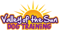Valley of the Sun Dog Training