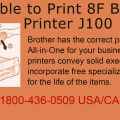 Unable to Print 8F Brother Printer J100