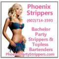 Phoenix & Scottsdale bachelor party strippers & topless bartenders (602)714-3593