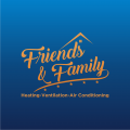 Friends & Family Heating and Air Conditioning