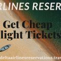 Make Your Vacations with Delta Airlines Reservations On Discount Deal